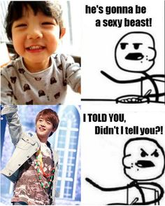 Hahahahahaa. You guys are so clever. Awwwwwe baby Yoogeun is grown is he and he grew up to be Minho did he. Clever meme.