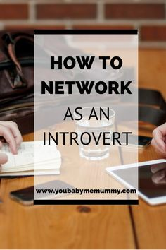 Introvert Networking Tips | Networking Advice | Professional Networking