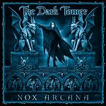 Gothic music Halloween music by Nox Arcana: The Dark Tower
