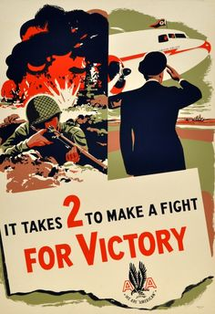 US WW II..... American Airlines WWII Victory £950.00 Original vintage World War Two American Airlines poster: It takes 2 to make a fight for victory - American Airlines AA - We are American. Image of a soldier in full army gear in a battlefield trench, shooting his gun with explosions behind him, and a man wearing a hat saluting the pilots in an American Airlines plane, flying a flag above the cockpit. 16