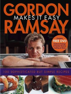Easy, home-style recipes from chef Gordon Ramsay, star of the hit Fox reality show, Hells Kitchen. International superstar chef Gordon Ramsay scored a huge hit this past summer with his Fox-TV reality