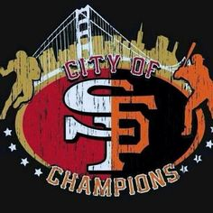 SF Giants and SF 49ers