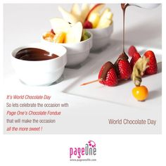 Yet another occasion is here for you to grab your favourite #ChocolateFondue. Let's celebrate this #WorldChocolateDay with a lot of sweetness. #Pageone #FineDining #MultiCuisine #Restaurant #WorldCuisine #WorldNews #IngredientsForGoodLife