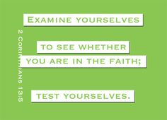 weekly self-examination // intentional, thorough assessment of myself