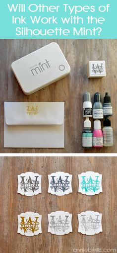 Using Other Inks with Your Silhouette Mint by Annie Williams