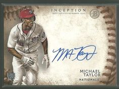 MICHAEL TAYLOR 2015 BOWMAN INCEPTION RC ROOKIE AUTOGRAPH MINT FROM PACK #NATIONALS