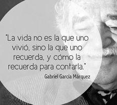 Gabriel Garcia Marquez.