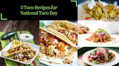 5 Taco Recipes Perfect for National Taco Day! #tacos #food #foodporn #TacoTuesday #mexican #mexicanfood #Mexico #foodie #burritos #yum #dinner