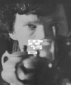 """""""Você vê mas não observa"""" - Sherlock"""