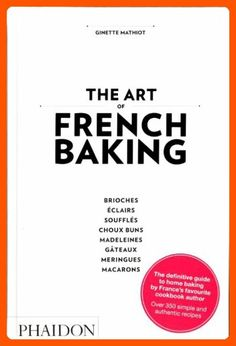 The Art of French Baking - Kitchen gadgets (*Amazon Partner-Link)