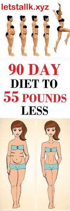 90 DAY DIET TO 55 POUNDS LESS