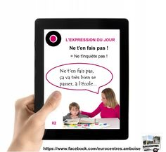 Eurocentres_Amboise_Expressions_82_Ne_ten_fais_pas.jpg (1256×1156)