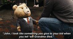 Hahaha Ted Movie. So funny