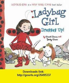 Ladybug Girl Dresses Up! (9780448453736) David Soman, Jacky Davis , ISBN-10: 0448453738  , ISBN-13: 978-0448453736 ,  , tutorials , pdf , ebook , torrent , downloads , rapidshare , filesonic , hotfile , megaupload , fileserve