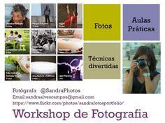 @SandraPhotos: Workshops de fotografia com @SandraPhotos sandraalvescampos@gmail.com