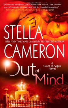 Out of Mind (A Court of Angels Novel) by Stella Cameron http://www.amazon.com/dp/0778327698/ref=cm_sw_r_pi_dp_Uxnkwb0YEYWG6