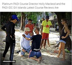 http://www.releasewire.com/press-releases/platinum-padi-course-director-holly-macleod-and-the-padi-idc-gili-islands-latest-course-reviews-are-now-updated-776360.htm   Reviews of Excellence for the PADI IDC Indonesia in the Gili Islands - Are you looking for a new career as a professional scuba diving instructor? The PADI Instructor Development Course (IDC) in the Gili Islands with of Multi Award Winning Platinum PADI Course Director Holly Macleod offer the very best of professional...