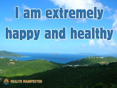 I am extremely happy and healthy - Health Manifested Morning Affirmations, Daily Affirmations, Mind Body Spirit, Mind Body Soul, Positive Attitude, Positive Quotes, Law Of Attraction Meditation, I Cant Sleep, Do It Anyway