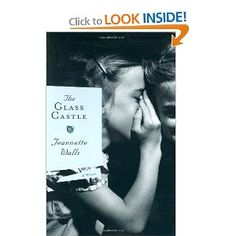 """""""The Glass Castle"""" - just finished this book and it was wonderful.  It will inspire you, and remind you of the amazing ability children have to love, forgive, and grow into strong, contributing adults.  So good."""