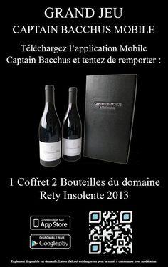 Grand Jeux Captain Bacchus. Gagnez un coffret de 2 bouteilles de vin du Domaine RETY en téléchargeant notre application