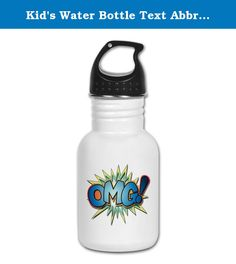 Kid's Water Bottle Text Abbreviation OMG!. Product Number: 0001-1621283916 Perfect for school lunches or soccer games, our kid's stainless steel water bottle quenches children's thirst for individuality. Personalized for what kids love, it's both eco-friendly and compact. Made of 18/8, food-grade stainless steel. * No lining & no BPA or other toxins * Wide mouth for easy drinking * Durable, BPA-free & phalate-free screw-on top * Holds 0.35L (nearly 12 ounces) * Thin profile to fit most…