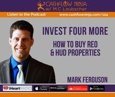 104: Mark Ferguson: How To Buy REO and HUD Properties