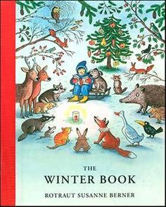 The Winter Book, compiled and illustrated by Rotraut Susanne Berner
