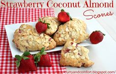 Curry and Comfort: Strawberry Coconut Almond Scones