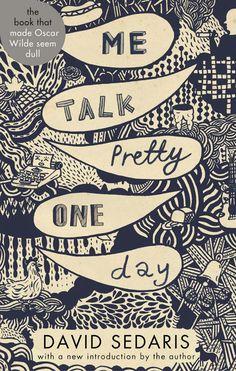 """Me Talk Pretty One Day"" by David Sedaris on Textbooks.com #textbooks #bookdesign"