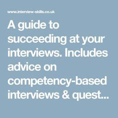 A guide to succeeding at your interviews. Includes advice on competency-based interviews & questions, assessment centres, body language, etc. Interview Guide, Interview Skills, Job Interview Questions, Competency Based Interview, Application Writing, Body Language, Assessment, Link, How To Apply