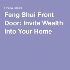 Feng Shui Front Door: Invite Wealth Into Your Home