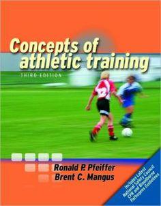#ConceptsofAthleticTraining  by Ronald P. Pfeiffer, Brent C. Mangu