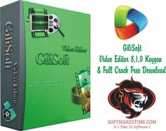 GiliSoft Video Editor 8.1.0 Keygen & Full Crack Free Download