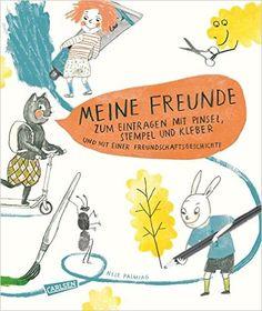 Meine Freunde - zum Eintragen mit Pinsel, Stempel, Kleber: und einer Freundschaftsgeschichte zum Vorlesen, Nele Palmtag - oder eher zum Schuleingang?