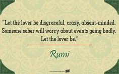 30 Quotes By Rumi That Will Change The Way You Look At Love & Life