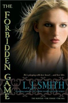 The Forbidden Game - L.J. Smith