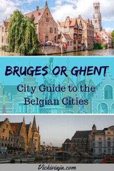 Bruges or Ghent? Which Belgian City is better? I City Guide Bruges I City Guide Ghent I What to see in Bruges and Ghent I Attractions in Ghent and Bruges I Comparison between Brugge and Ghent I Brugge I Europe Travel Tips, Travel Guides, Travel Destinations, European Destination, European Travel, Euro Travel, Visit Belgium, Ghent Belgium, Reisen In Europa