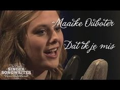 Maaike Ouboter - Dat ik je mis - De Beste Singer-Songwriter aflevering 2 - YouTube