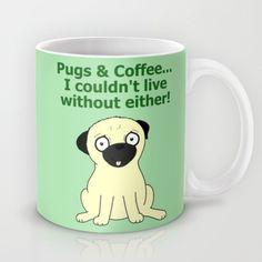 Pugs and Coffee Mug US$15