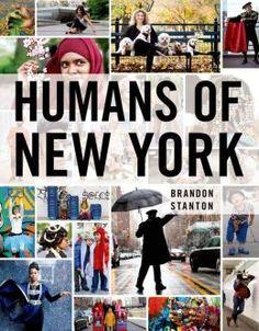 Leitura dos outros O fotógrafo por trás dos seres humanos de Nova York  STATON, Brandon. Humans of New York. St. Martin Press, 2013 Morador do Brooklyn, Brandon capta os humanos com respeito e democracia, sem revelar sua identidade, apenas citando as melhores frases da conversa. http://www.humansofnewyork.com/