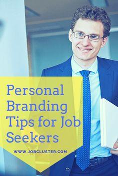 Getting it Right- Personal Branding Tips for Job Seekers #PersonalBranding #SelfPromotion #Branding #JobSeekers