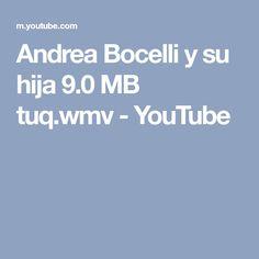 Andrea Bocelli y su hija 9.0 MB tuq.wmv - YouTube