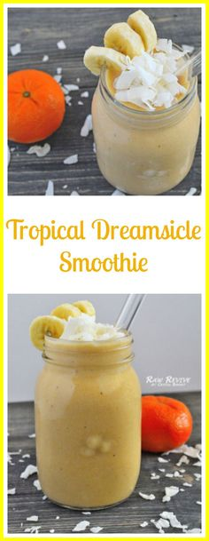 Vegan Tropical Dreamsicle Smoothie!  Perfect for summer... made with oranges, bananas coconut and pineapple.. mmm!!!