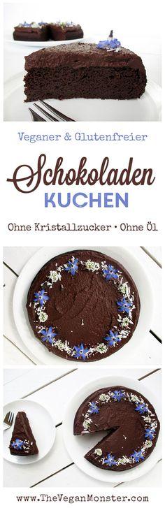 Veganer Glutenfreier Schokoladen Kuchen Ohne Öl Ohne Kristallzucker Rezept