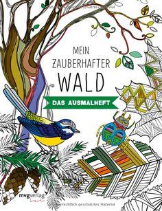 Mein zauberhafter Wald: Das Ausmalheft mvgk mvg kreativ: Amazon.de: Bücher