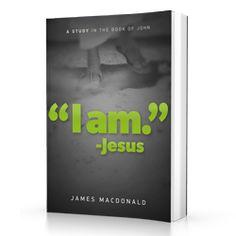 I AM Bible Study by James MacDonald