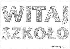 Witaj szkoło - napis do pokolorowania - Printoteka.pl