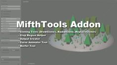 Blender Addon List: Addon: Mifth Tools #Update