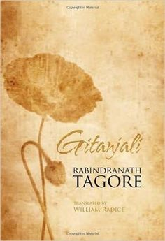 My songs have taken me From place to place In time and space. Described by Rabindranath Tagore as revelations of my true self, the poems and songs of Gitanjali established the writers literary talent worldwide.