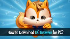 Free Download UC Browser For PC